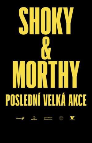 Shoky & Morthy: Poslední velká akce  1